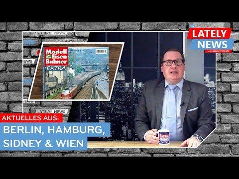 Aktuelles aus Berlin, Hamburg, Sidney & Wien | Die LATELY NEWS vom 22. März 2019