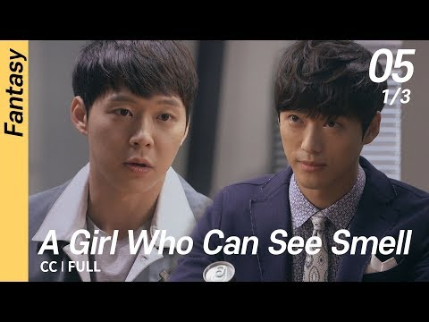 [CC/FULL] A Girl Who Can See Smell EP05 (1/3) | 냄새를보는소녀