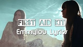 First Aid Kit - Emmylou Lyrics