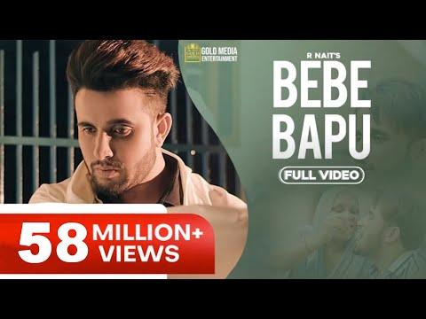 Bebe Bapu (Official Video) | R Nait | Music Empire | Gold Media | Latest Punjabi Songs 2019