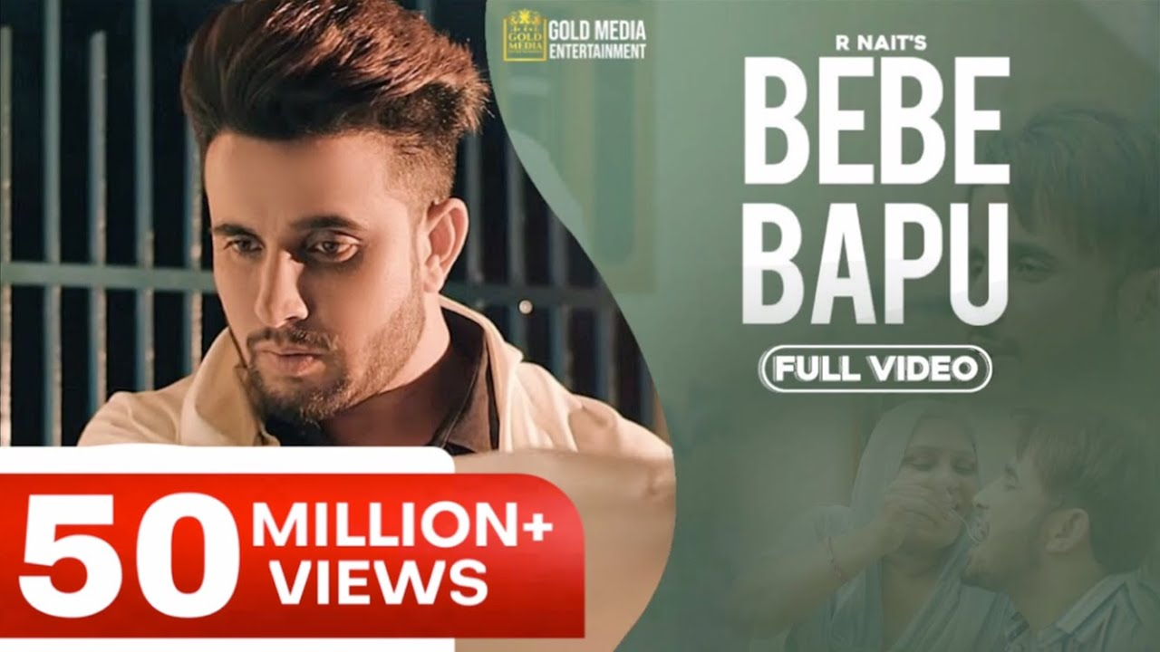 Bebe Bapu Official Video R Nait Music Empire Latest