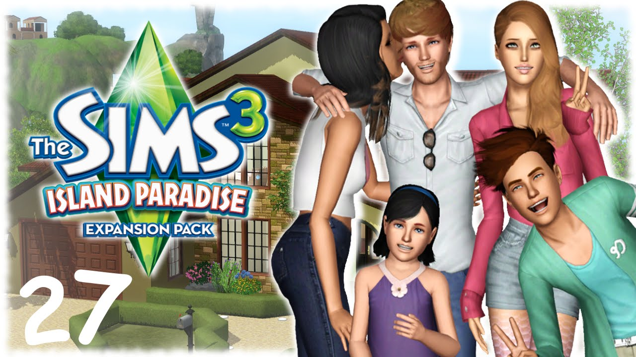Let's Play : The Sims 3 Island Paradise (Part 27) Family