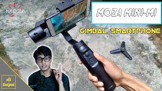 VIDEO Lebih SMOOTH Dengan GIMBAL Smartphone MOZA MINI MI /REVIEW
