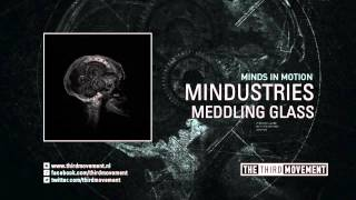 Mindustries - Meddling Glass