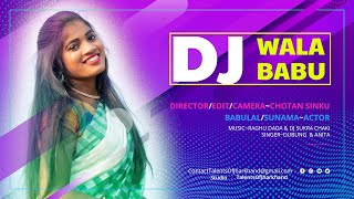 Dj Wala Babu 🎧 New Ho Munda Song 2021 | Talents Of Jharkhand | Ft. Babulal | Sunama | Dubung & Anita