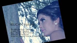Download SELCAN #gitme 2015 / producer: Yusuf Tomakin MP3 song and Music Video