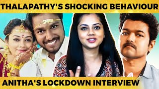 Thalapathy Vijay's Regular Habit, Lock down Time-ல வீட்ல வர Fights… – Anitha Sampath Reveals!