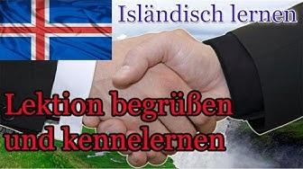 Isländisch lernen für Anfänger | Lektion begrüßen und kennenlernen | Vokabeln-A1-Deutsch-Isländisch