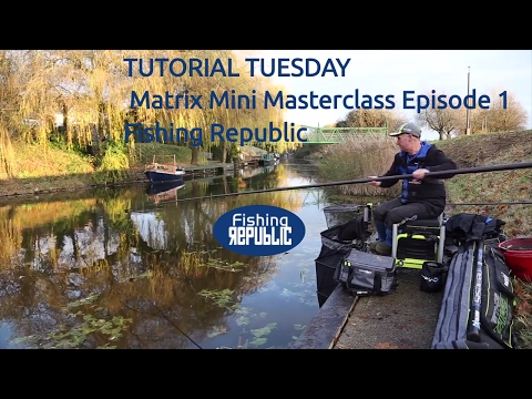 TUTORIAL TUESDAY: Matrix Mini Masterclass Episode 1| Fishing Republic |