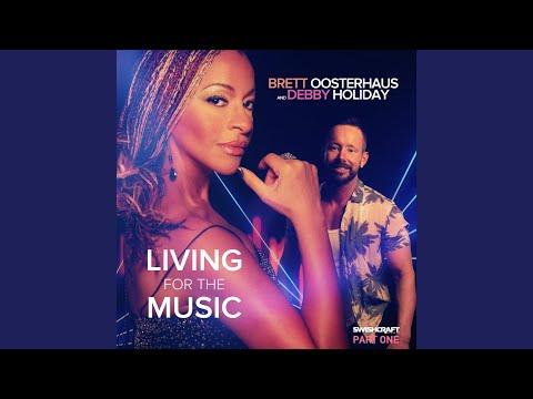 Brett Oosterhaus & Debby Holiday - Living for the Music mp3 baixar