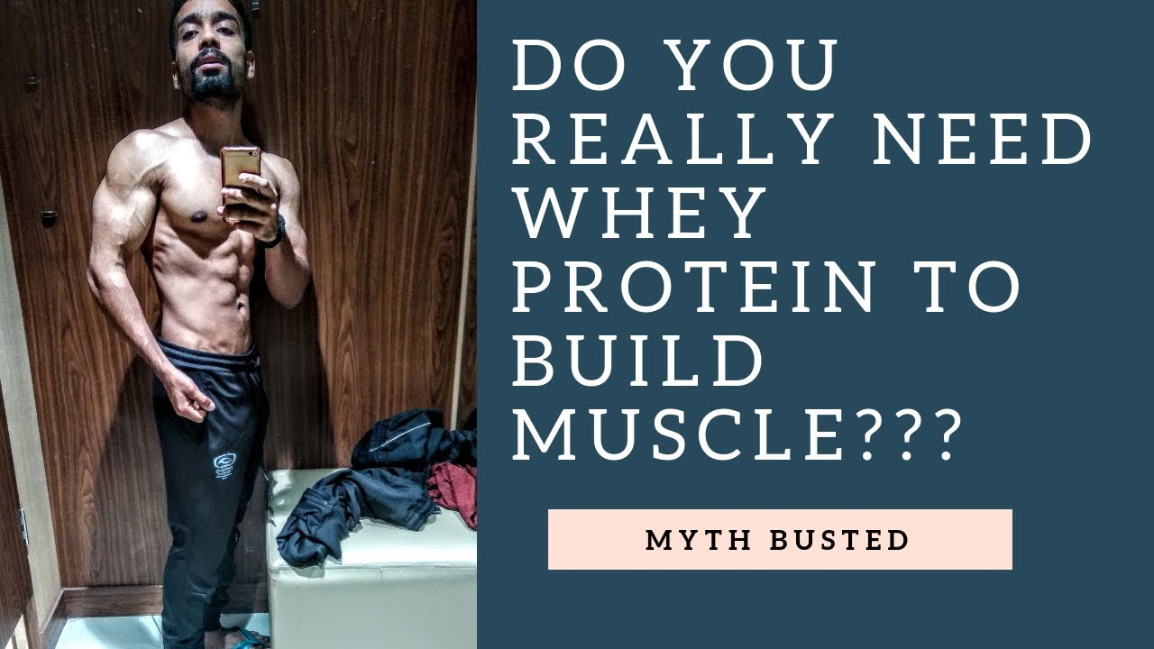 43b481867b8 Do we need whey protein to build muscle   Whey protein science  factnfitness