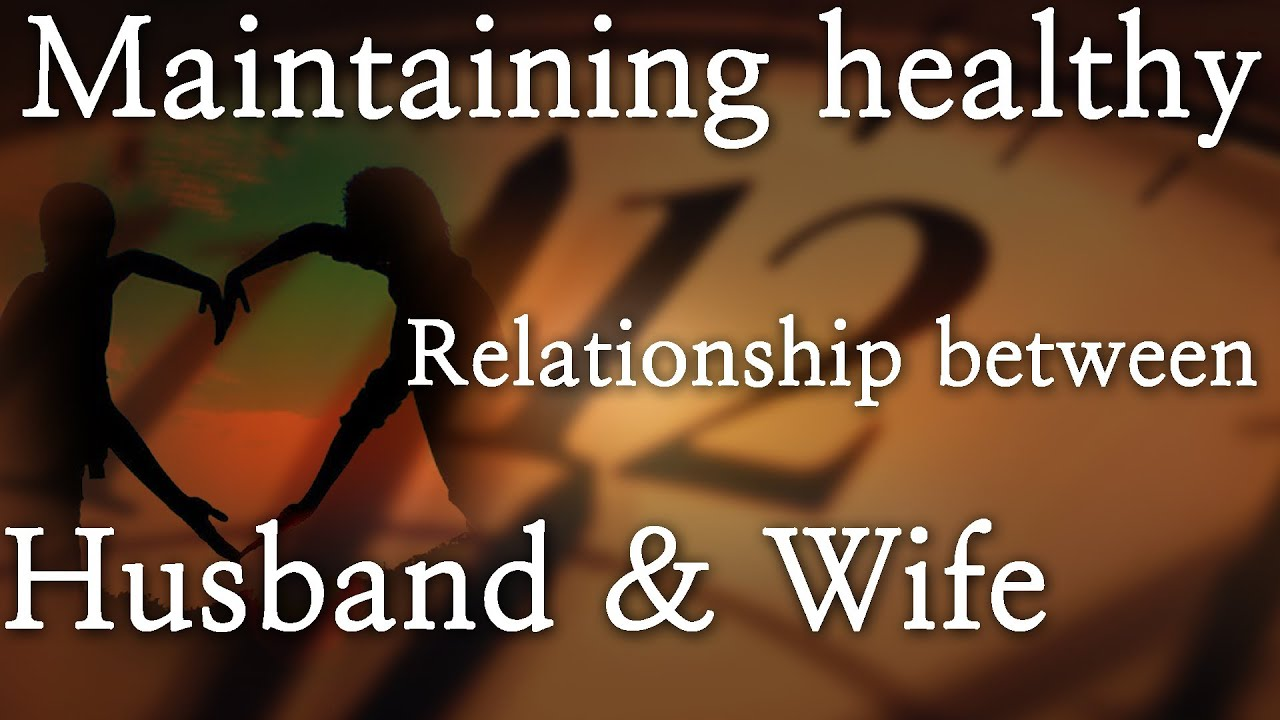 how to keep healthy relationship with husband