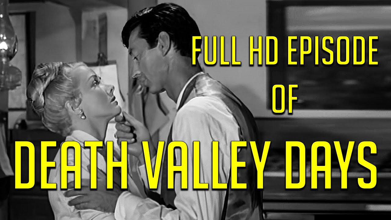 Download DEATH VALLEY DAYS in HD! Full episode! TV Classic! Gloria Winters! Phyllis Coates! James Griffith!