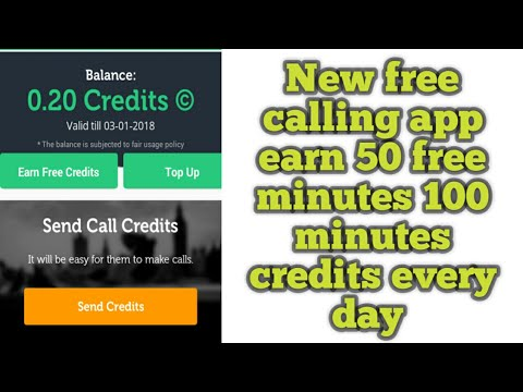 New free calling app earn 50 to 100 free minutes credits daily
