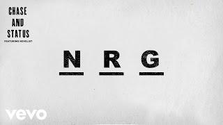 Chase & Status - NRG (Audio) ft. Novelist