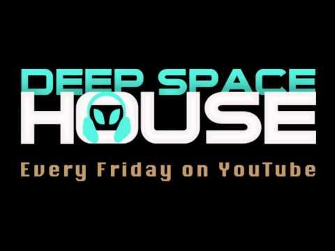 Deep Space House Show 001 | Deep House Mix | 2012