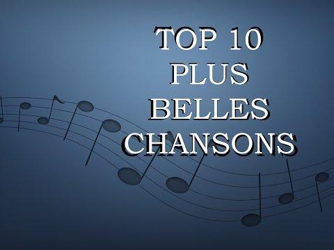 TOP 10 - DES PLUS BELLES CHANSONS (1965-2017)