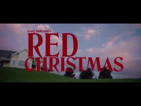 Red Christmas (2016) Trailer 1