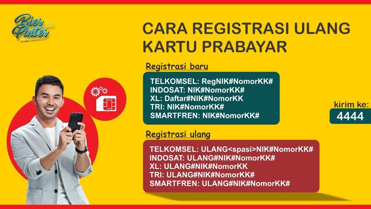 Cara Registrasi Ulang Kartu Prabayar Telkomsel Indosat Xl Tri