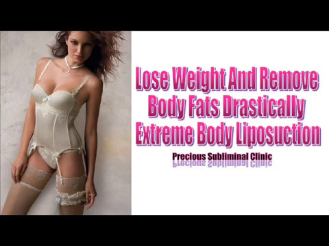 Extreme Weight Loss - Liposuction Series - 3rd Formula [Affirmation+Frequency] - INSTANT RESULTS