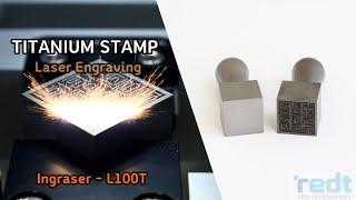 티타늄 도장 레이저 가공 (INGRASER - L100…
