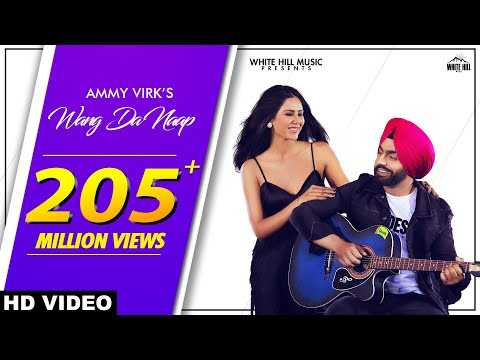 Ammy Virk : Wang Da Naap Official Video Ft Sonam Bajwa  Muklawa  New Punjabi Song 2019