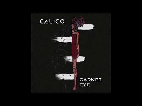 Garnet Eye - Calico