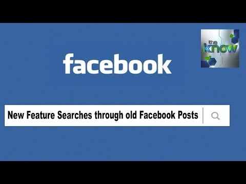New Facebook Feature Lets Users Search YOUR Old Posts - The Know