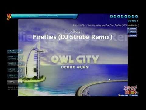osu! - Owl City Fireflies (DJ Strobe Remix) - balvag [Insane]