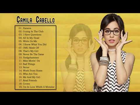 Best Songs Camila Cabello 2018 - New Songs 2018 - Greatest Hits Pop Songs Collection 2018