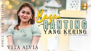 Vita Alvia - Bagai Ranting Yang Kering (Official Music Video)