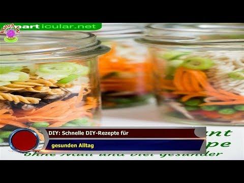 DIY: Schnelle DIY-Rezepte für   gesunden Alltag