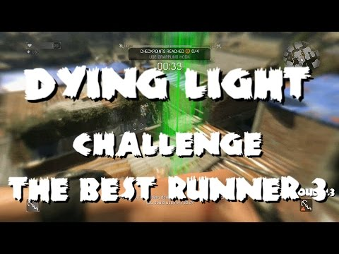 Dying Light - Challenge: The Best Runner 3 - PS4