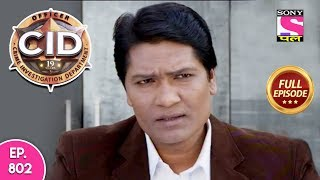 CID - Full Episode 802 - 14th October, 2018
