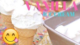 How to Make Homemade Vanilla Ice Cream (No eggs needed)