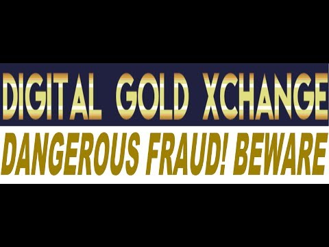 Digital Gold Xchange Review - A Dangerous Scam Exposed! (Must See)