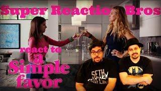 SRB React to A Simple Favor Teaser Trailer