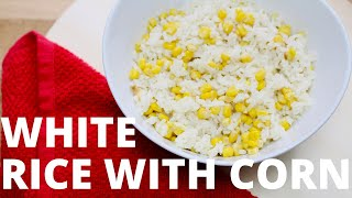 EPISODE 2 | WHITE RICE W/ CORN | COOKINGWITHELVEE