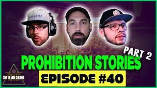 Prohibition Stories II - From the Stash Podcast Ep. 40