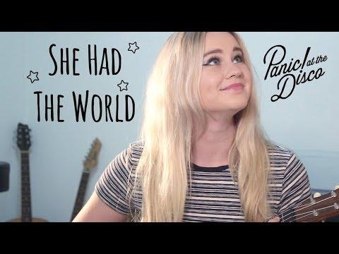 She Had The World - Panic! At The Disco | Ukulele Cover