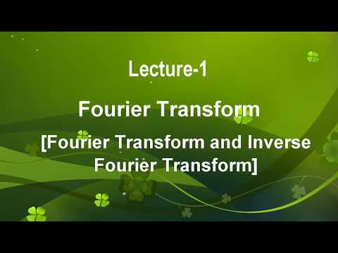 Lecture-1 Fourier Transform in Hindi