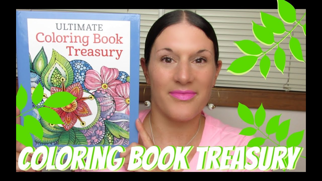 adult coloring books ultimate coloring book treasury