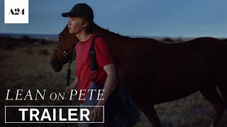 Lean on Pete | Official Trailer HD | A24 thumbnail