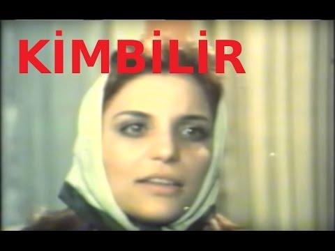 Kimbilir - Türk Filmi