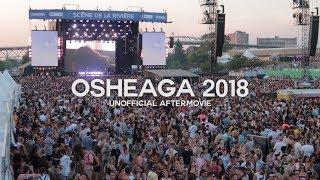 Osheaga 2018   Unofficial Aftermovie