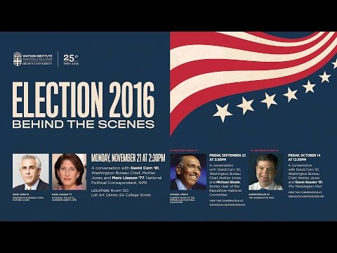 Election 2016: Behind the Scenes - David Corn with Mara Liasson