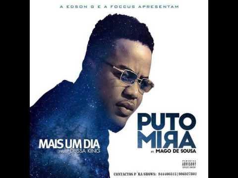 puto mira feat Mago de Sousa -mais um dia