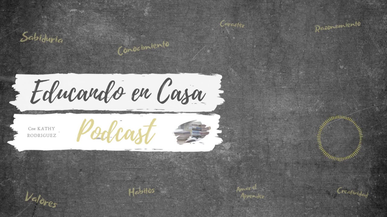 Episodio #25 - Edad Preescolar parte 1 | Educando en Casa Podcast |