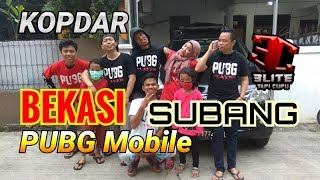 NCC - Kopdar PUBG Mobile Bekasi goes to Subang Kuyyyyy