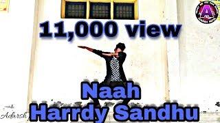Naah- Harrdy Sandhu Feat. Nora Fatehi | janni | B Praak | Dance choreography ( Adarsh patel )